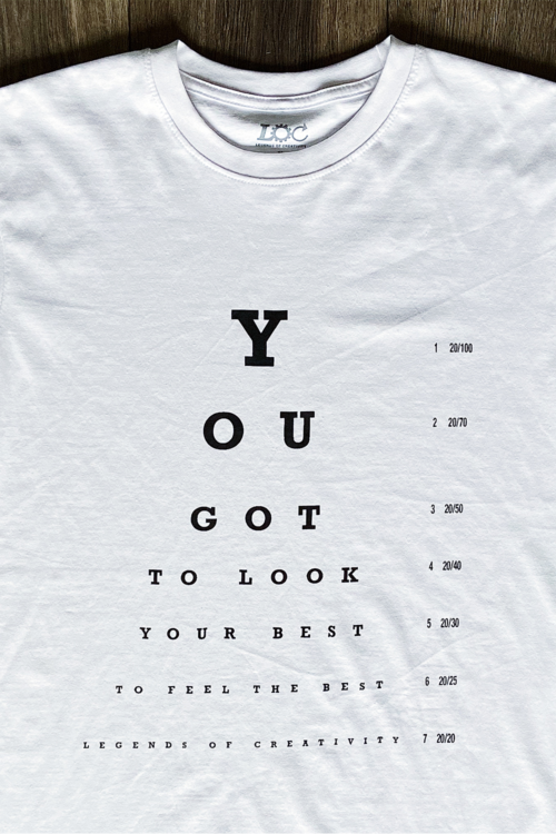 You got to look your best tee